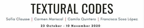 Textural Codes: An Exhibition Of Latin American Art