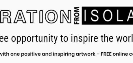 Inspiration From Isolation - Online Fine Art Competition